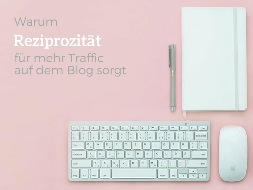 Reziprozität-für-mehr-Traffic-auf-dem-Blog-sorgt_-2