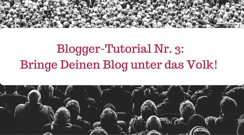 Deinen Blog bekannt machen