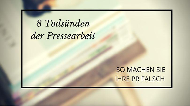 Todessünden der Pressearbeit